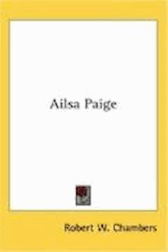 Ailsa Paige - Robert William Chambers - ebook