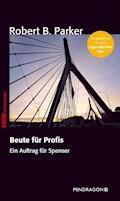 Beute für Profis - Robert B. Parker Parker - E-Book