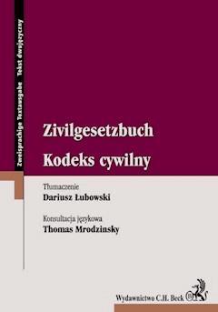 Kodeks cywilny Zivilgesetzbuch - Dariusz Łubowski, Thomas Mrodzinsky - ebook