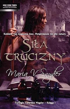 Siła trucizny - Maria V. Snyder - ebook