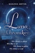 Die Luna-Chroniken: Alle vier märchenhaften Bände als E-Box! - Marissa Meyer - E-Book