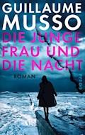 Die junge Frau und die Nacht - Guillaume Musso - E-Book