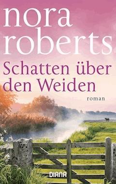 Schatten über den Weiden - Nora Roberts - E-Book