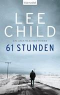61 Stunden - Lee Child - E-Book