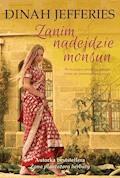 Zanim nadejdzie monsun - Dinah Jefferies - ebook