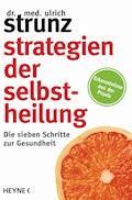 Strategien der Selbstheilung - Ulrich Strunz - E-Book