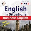 English in Situations. Business English – New Edition - Dorota Guzik, Joanna Bruska - audiobook