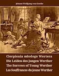 Cierpienia młodego Wertera. Die Leiden des jungen Werther. The Sorrows of Young Werther. Les Souffrances du jeune Werther - Johann Wolfgang von Goethe - ebook