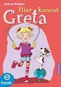 Hier kommt Greta - Andrea Schütze - E-Book