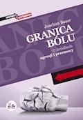 Granica bólu - Joachim Bauer - ebook