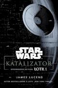 Star Wars. Katalizator - James Luceno - ebook