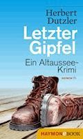 Letzter Gipfel - Herbert Dutzler - E-Book