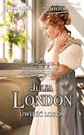 Uwieść lorda - Julia London - ebook