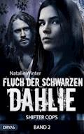 Fluch der Schwarzen Dahlie - Natalie Winter - E-Book