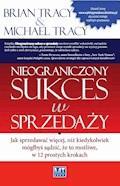 Nieograniczony sukces w sprzedaży - Brian Tracy Michael Tracy - ebook