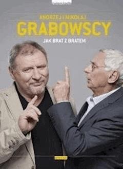 Jak brat z bratem - Andrzej Grabowski, Mikołaj Grabowski - ebook