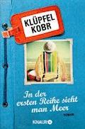In der ersten Reihe sieht man Meer - Volker Klüpfel - E-Book + Hörbüch