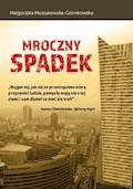 Mroczny spadek - Małgorzata Mossakowska-Górnikowska - ebook