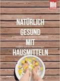 Natürlich gesund mit Hausmitteln - Ruth Jahn - E-Book