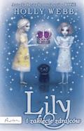 Rose. Lily i zaklęcie zdrajców - Holly Webb - ebook
