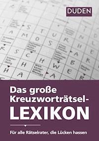 Duden Das Große Kreuzworträtsel Lexikon Dudenredaktion