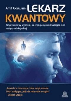 Lekarz kwantowy - Dr Amit Goswami - ebook