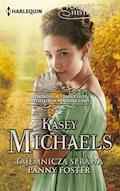 Tajemnicza sprawa panny Foster - Kasey Michaels - ebook