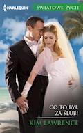 Co to był za ślub! (Światowe Życie) - Kim Lawrence - ebook