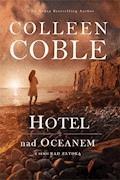 Hotel nad oceanem - Colleen Coble - ebook