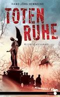 Totenruhe - Hans-Jörg Hennecke - E-Book
