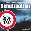 Ein Kluftinger-Krimi, Folge 6: Schutzpatron - Volker Klüpfel - Hörbüch