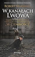W kanałach Lwowa - Robert Marshall - ebook