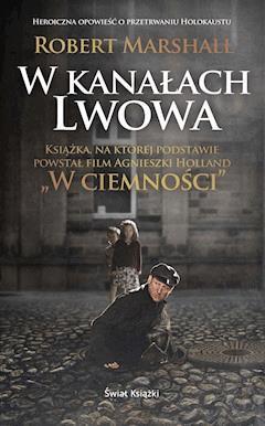 W kanałach Lwowa - Robert Marshall - ebook