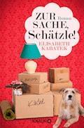 Zur Sache, Schätzle! - Elisabeth Kabatek - E-Book