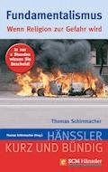 Fundamentalismus - Thomas Schirrmacher - E-Book