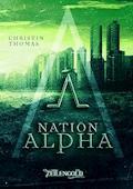 Nation Alpha - Christin Thomas - E-Book