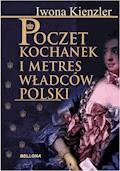 Poczet kochanek i metres władców Polski - Iwona Kienzler - ebook