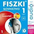 FISZKI audio - j. hiszpański - Słownictwo 1 - Kinga Perczyńska - audiobook