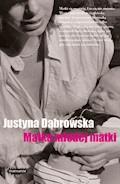 Matka młodej matki - Justyna Dąbrowska - ebook