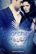Searching for Love: Begehren - Jennifer Probst - E-Book