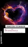 Brandherz - Franziska Steinhauer - E-Book