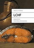 LCHF - Urszula Forenc - ebook