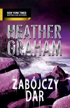 Zabójczy dar - Heather Graham - ebook