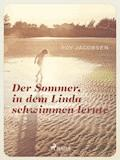 Der Sommer in dem Linda schwimmen lernte - Roy Jacobsen - E-Book