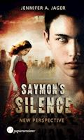 Saymon's Silence - New Perspective - Jennifer Alice Jager - E-Book