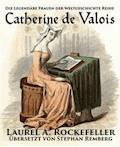 Catherine De Valois - Laurel A. Rockefeller - E-Book