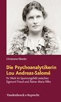 Die Psychoanalytikerin Lou Andreas-Salomé - Christiane Wieder - E-Book