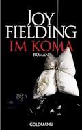 Im Koma - Joy Fielding - E-Book