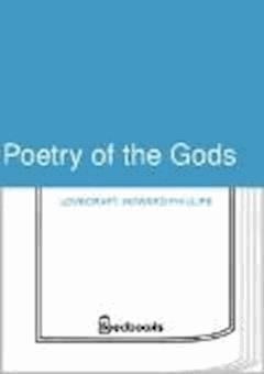 Poetry of the Gods - Howard Phillips Lovecraft - ebook