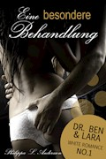 Eine besondere Behandlung (Dr. Ben und Lara, White Romance No.1) - Philippa L. Andersson - E-Book